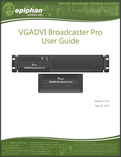 Epiphan VGADVI Broadcaster Pro User Guide