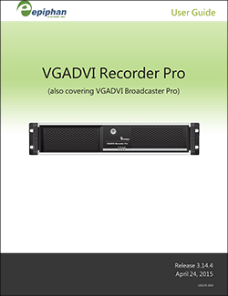 Epiphan VGADVI Recorder Pro User Guide