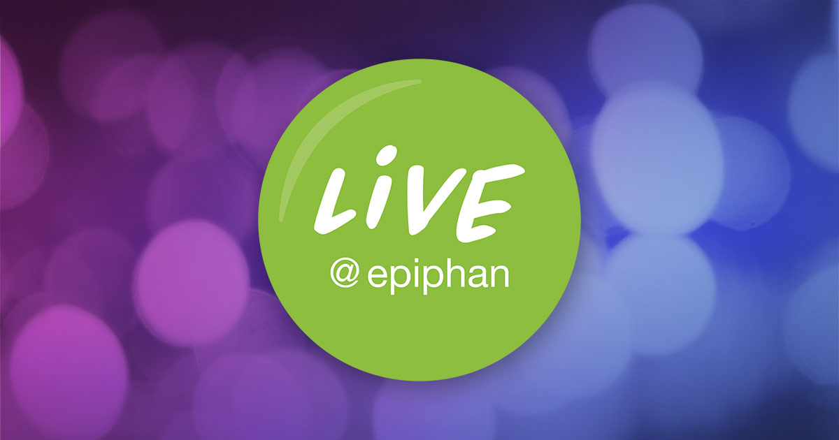 Live @ Epiphan is the show that's all about live streaming image