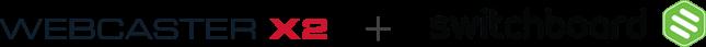 Webcaster X2 + Switchboard Cloud