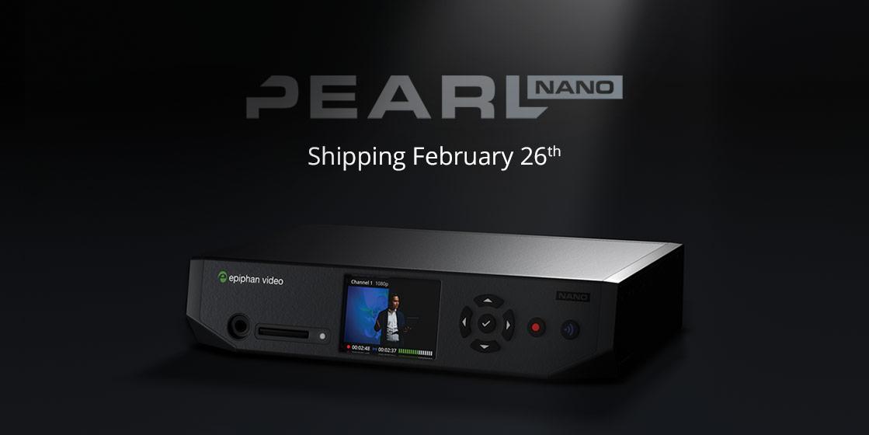 Pearl Nano shipping date