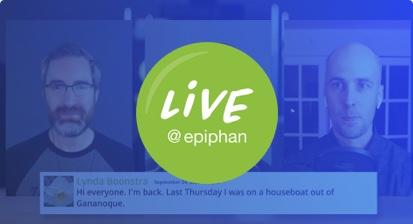 Live at Epiphan